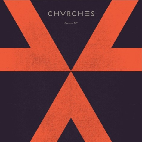 chvches-recover